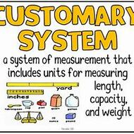 Intro to Customary System