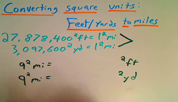 Converting Between Square Feet Yards and Miles