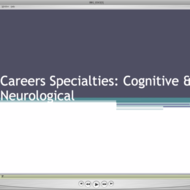 Careers Specialties: Cognitive & Neurological