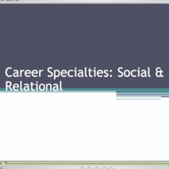 Career Specialties: Social & Relational