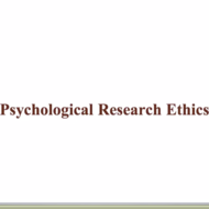 Psychological Research Ethics