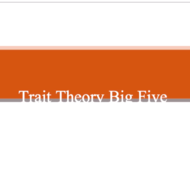 Trait Theory: Five Factor Model of Personality