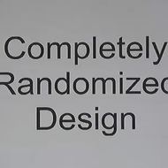 Completely Randomized Design