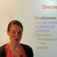 Discrete vs. Continuous Data