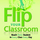 Flipped Learning Network One Day Workshops