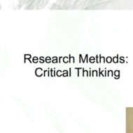 Research Methods: Critical Thinking & Scientific Method