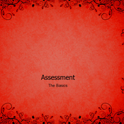 Assessment: The Basics