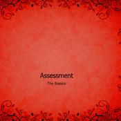 Assessment: The Basics