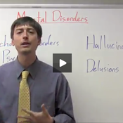 Mental Disorders- Psychotic Disorders