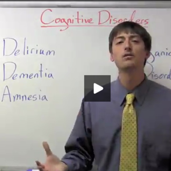 Mental Disorders- Cognitive Disorders