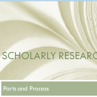 Scholarly Research: Parts and Process