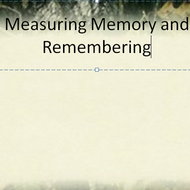 Measuring Memory and Remembering