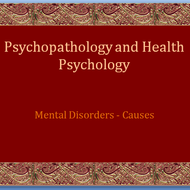 Mental Disorders:  Causes