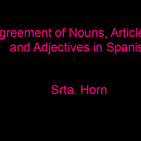 Agreement in Spanish