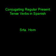 Present Tense Verbs in Spanish