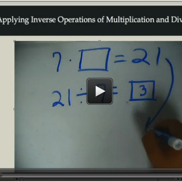 Applying Inverse Operations of Multiplication and Division