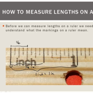 Using a Ruler to Measure Length