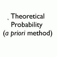 Theoretical Probability/A Priori Method
