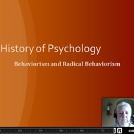 History of Psychology:Behaviorism & Radical Behaviorism