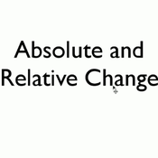 Absolute Change and Relative Change