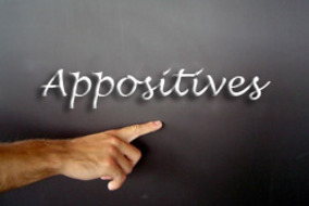Grammar: Appositives and Appositive Phrases