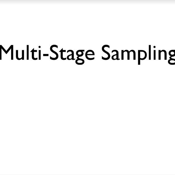 Multi-Stage Sampling