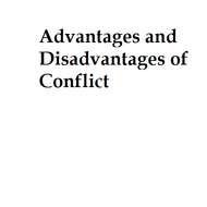 Advantages and Disadvantages of Conflict