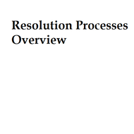 Resolution Processes Overview