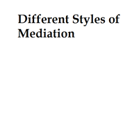 Different Styles of Mediation