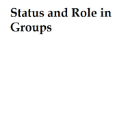 Status and Role in Groups