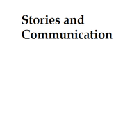 Stories and Communication