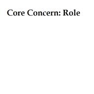 Core Concern: Role
