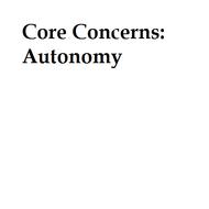 Core Concerns: Autonomy
