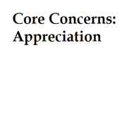 Core Concerns: Appreciation