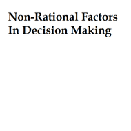 Non-Rational Factors In Decision Making