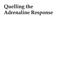 Quelling the Adrenaline Response