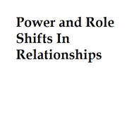 Power and Role Shifts in Relationships