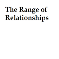 The Range of Relationships