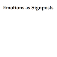 Emotions as Signposts