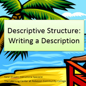 Descriptive Structure: Writing a Description