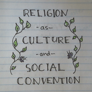 Religion as Culture & Social Convention