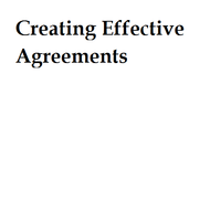 Creating Effective Agreements