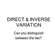 Lesson 6-17 Direct and Inverse Variation