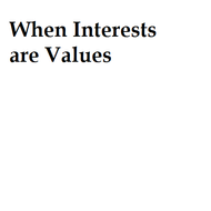 When Interests are Values