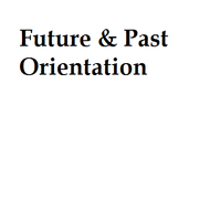 Future & Past Orientation
