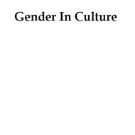 Gender in Culture