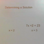 Determining a Solution to Linear Equations and Inequalities in 1 Variable