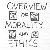 Overview of Morality & Ethics